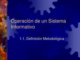 Operaci n de un Sistema Informativo