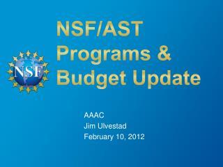 NSF/AST  Programs & Budget Update