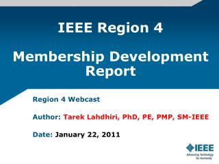 IEEE Region 4 Membership Development Report