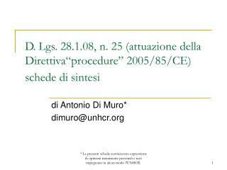 """D. Lgs. 28.1.08, n. 25 (attuazione della Direttiva""""procedure"""" 2005/85/CE)  schede di sintesi"""