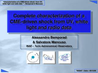 Complete characterization of a CME-driven shock from UV, white light and radio data