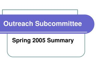 Outreach Subcommittee