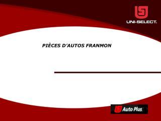 PIÈCES D'AUTOS FRANMON
