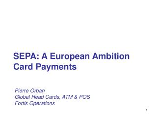 SEPA: A European Ambition Card Payments