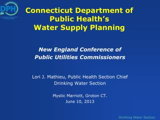 Connecticut Department of Public Health's  Water Supply Planning