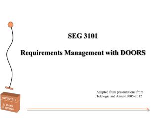 SEG 3101 Requirements Management with DOORS