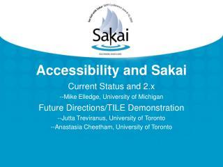 Accessibility and Sakai