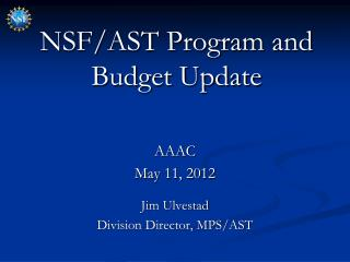 NSF/AST Program and Budget Update