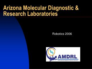 Arizona Molecular Diagnostic & Research Laboratories
