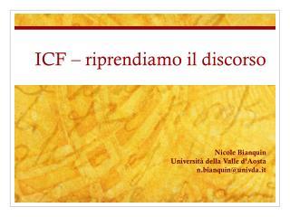 ICF � riprendiamo il discorso