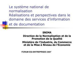 SNIMA Direction de la Normalisation et de la Promotion de la Qualité
