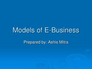 Models of E-Business