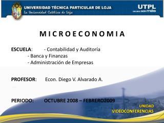 ESCUELA : - Contabilidad y Auditoría - Banca y Finanzas - Administración de Empresas