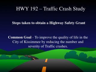 HWY 192 � Traffic Crash Study
