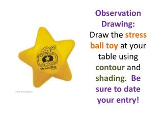 stress ball toy observation warm up