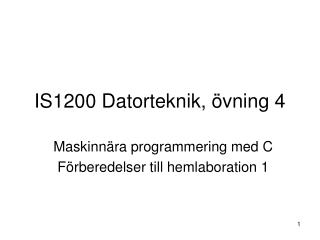 IS1200 Datorteknik, övning 4