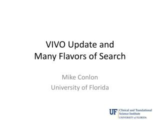VIVO Update and  Many Flavors of Search
