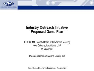Industry Outreach Initiative Proposed Game Plan