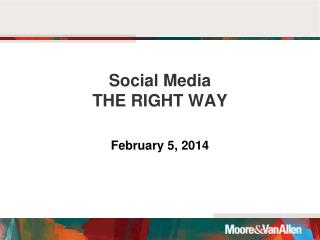 Social Media  THE RIGHT WAY