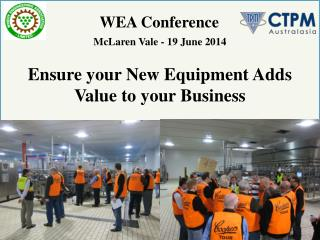 Ensure your New Equipment Adds Value to your Business