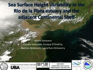 Sea Surface Height Variability in the Rio de la Plata estuary and the adjacent Continental Shelf