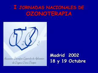 I JORNADAS NACIONALES DE OZONOTERAPIA