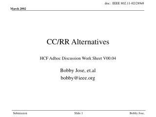 CC/RR Alternatives HCF Adhoc Discussion Work Sheet V00.04