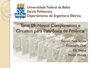 Universidade Federal da Bahia Escola Politécnica Departamento de Engenharia Elétrica
