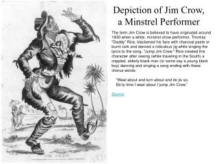 Depiction of Jim Crow, a Minstrel Performer
