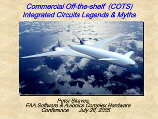 Commercial Off-the-shelf  COTS                    Integrated Circuits Legends  Myths