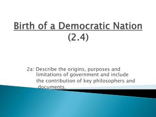 Birth of a Democratic Nation (2.4)
