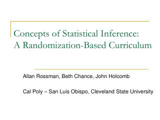 Concepts of Statistical Inference:  A Randomization-Based Curriculum