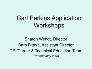 Carl Perkins Application Workshops