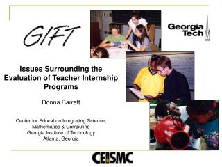 Issues Surrounding the Evaluation of Teacher Internship Programs Donna Barrett