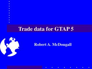 Trade data for GTAP 5