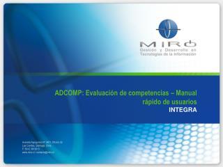 ADCOMP: Evaluaci n de competencias   Manual r pido de usuarios INTEGRA