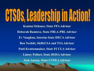 Kenton Ochsner, State FFA Advisor Deborah Ramirez, State FBLA-PBL Adviser