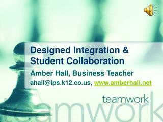 Designed Integration & Student Collaboration
