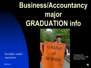 Business/Accountancy major GRADUATION info