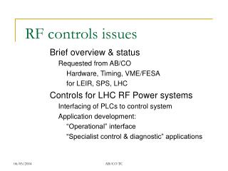 RF controls issues