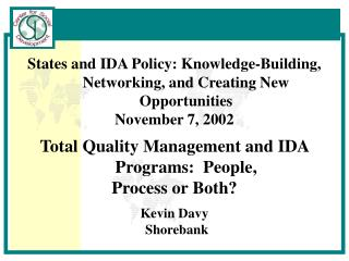 States and IDA Policy: Knowledge-Building, Networking, and Creating New Opportunities