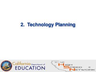 2.  Technology Planning