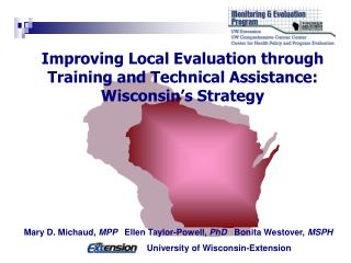 Improving Local Evaluation through Training and Technical Assistance:  Wisconsin's Strategy