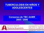 Consenso de TBC AAMR   2005