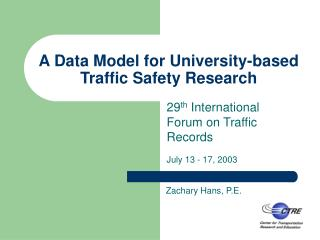 A Data Model for University-based Traffic Safety Research