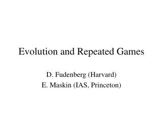 Evolution and Repeated Games