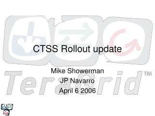 CTSS Rollout update