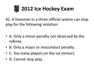 2012 Ice Hockey Exam