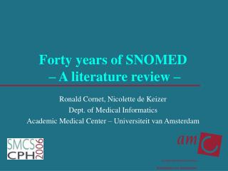 Forty years of SNOMED  – A literature review –