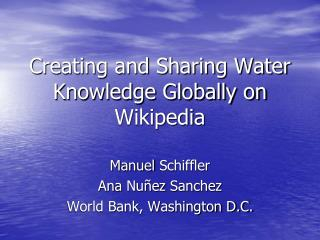 Creating and Sharing Water  Knowledge Globally on Wikipedia